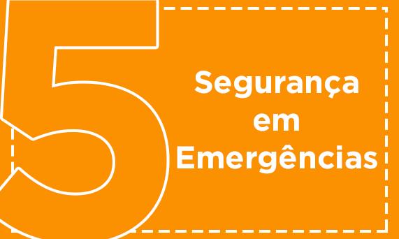 Segurança em Emergências