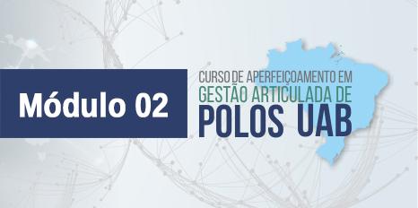 Módulo 02 – Comunicação com as Instituições Públicas de Ensino Superior - IPES
