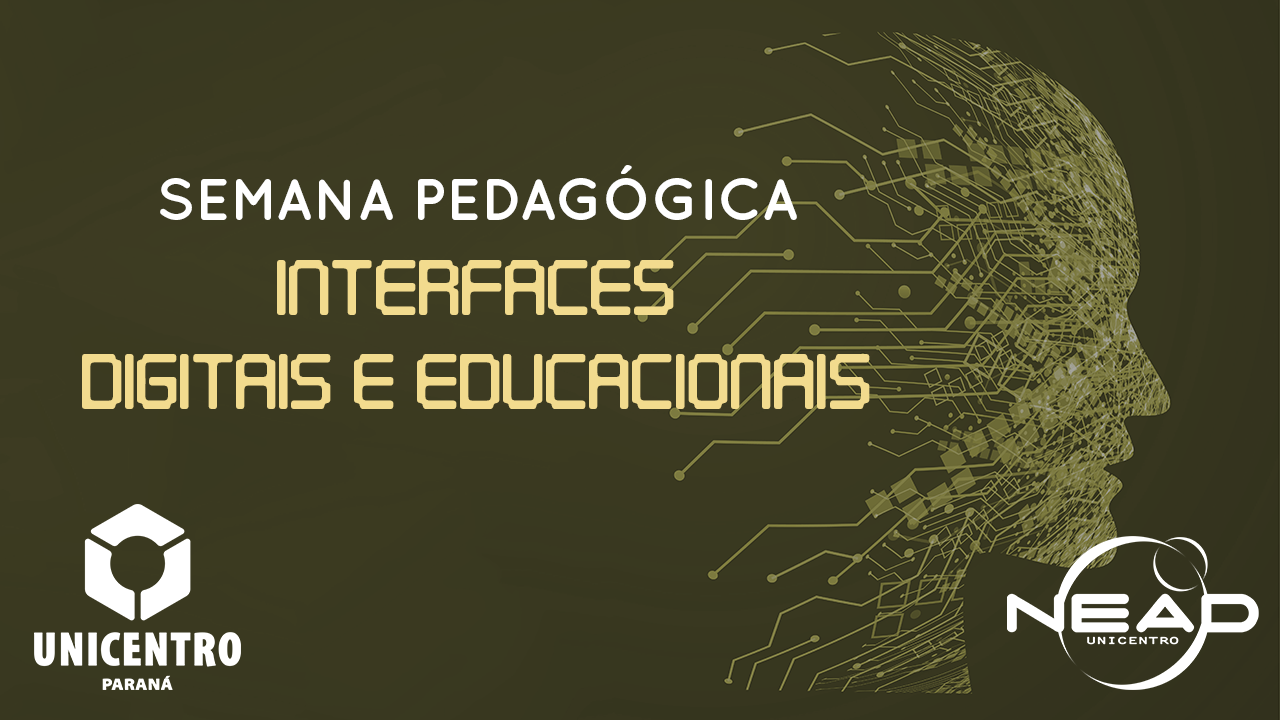 Semana Pedagógica - Interfaces Digitais e Educacionais